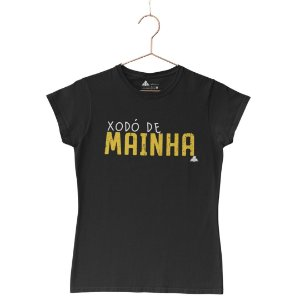 Camisa Feminina Xodó de Mainha