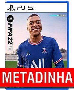 FIFA 22 - PS5 (pré-venda)  METADINHA - a outra metade você só paga quando o jogo chegar.