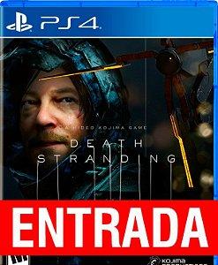 Death Strading - PS4 [ENTRADA] o restante de cem reais você só paga quando o jogo chegar.