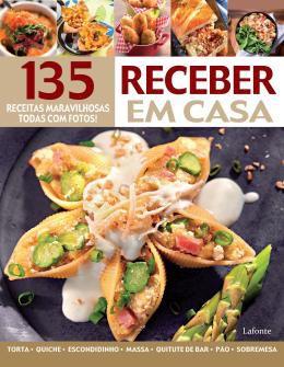 RECEBER EM CASA - 135 RECEITAS MARAVILHOSAS
