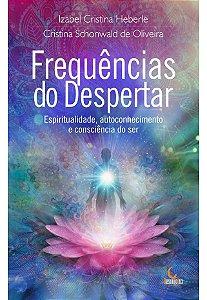 FREQUENCIAS DO DESPERTAR