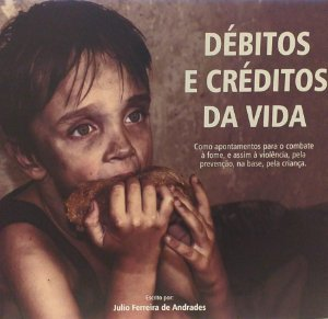 DEBITOS E CREDITOS DA VIDA