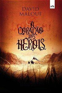 O CORACAO DOS HEROIS
