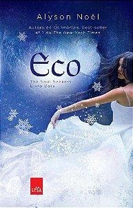 ECO - THE SOUL SEEKERS - LIVRO 2