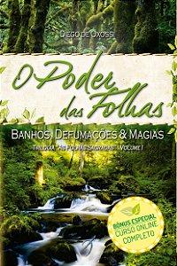 O PODER DAS FOLHAS - AS FOLHAS SAGRADAS VOL. 1