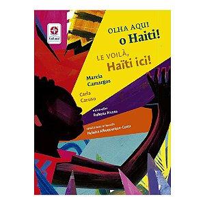 OLHA AQUI O HAITI - LE VOILA HAITI ICI