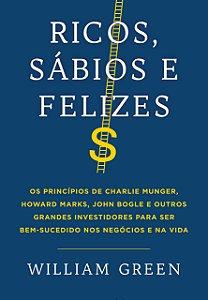 RICOS, SABIOS E FELIZES