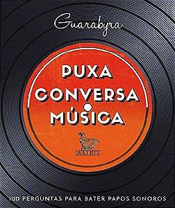 PUXA CONVERSA MUSICA