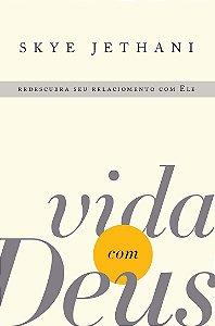 VIDA COM DEUS - REDESCUBRA SEU RELACIONAMENTO COM ELE