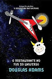 O RESTAURANTE NO FIM DO UNIVERSO - V2 O MOCHILEIRO DAS GALAX
