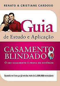 GUIA DE ESTUDO E APLICAÇÃO CASAMENTO BLINDADO