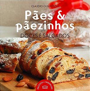 PAES E PAEZINHOS DOCES E SALGADOS - COLECAO PRATICO E SABORO