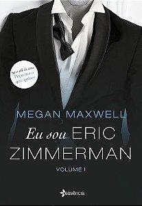 Eu sou Eric Zimmerman Volume 1