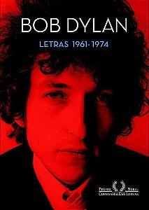 BOB DYLAN LETRAS 1961-1974