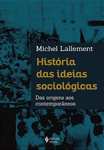 HISTORIA DAS IDEIAS SOCIOLOGICAS