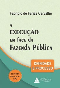 A EXECUCAO EM FACE DA FAZENDA PUBLICA