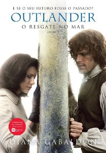 Outlander - O Resgate no Mar - Livro Três