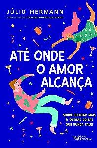 ATE ONDE O AMOR ALCANCAR