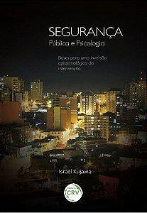 SEGURANCA PUBLICA E PSICOLOGIA