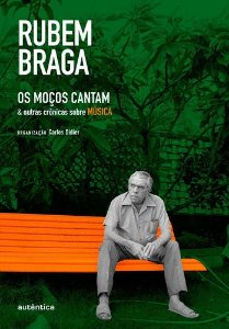 OS MOCOS CANTAM E OUTRAS CRONICAS SOBRE MUSICA
