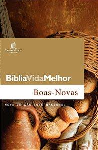 BIBLIA VIDA MELHOR - BOAS NOVAS