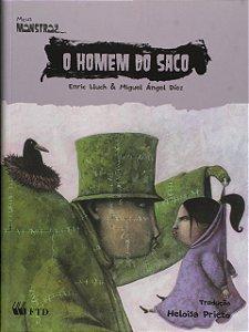 O HOMEM DO SACO - MEUS MONSTROS