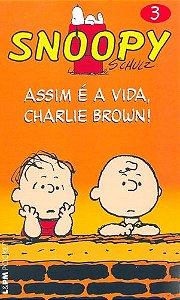 SNOOPY-3---ASSIM-E-A-VIDA.-CHARLIE-BROWN!---618