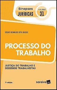 SINOPSES JURÍDICAS: 31 PROCESSO DO TRABALHO - 7ª EDIÇÃO DE 2019