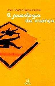 A PSICOLOGIA DA CRIANCA