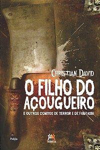 O FILHO DO ACOGUEIRO E OUTROS CONTOS DE TERROR
