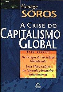 A CRISE DO CAPITALISMO GLOBAL