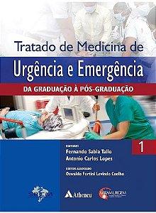 TRATADO DE MEDICINA DE URGÊNCIA E EMERGÊNCIA VOL 1 E 2