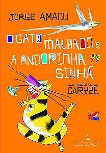 O GATO MALHADO E A ANDORINHA SINHA