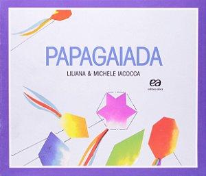 PAPAGAIADA - COLECAO LABIRINTO