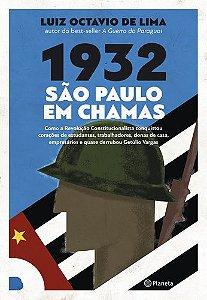 1932 SÃO PAULO EM CHAMAS