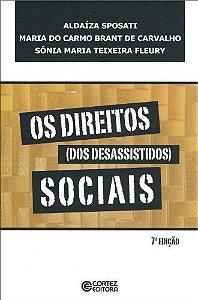 Os direitos dos desassistidos sociais