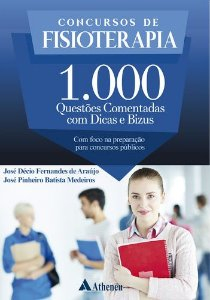 CONCURSOS DE FISIOTERAPIA - 1000 QUESTOES COMENTADAS
