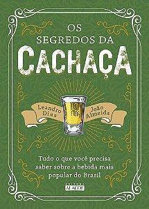OS SEGREDOS DA CACHACA