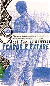 TERROR E EXTASE