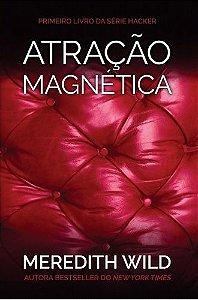 ATRAÇÃO MAGNÉTICA - SÉRIE HACKER - V.1