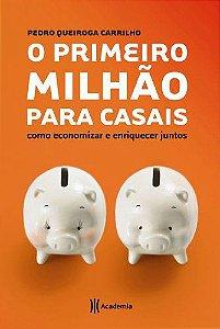 O PRIMEIRO MILHAO PARA CASAIS