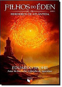 FILHOS DO EDEN VOL. 1 - HERDEIROS DE ATLANTIDA