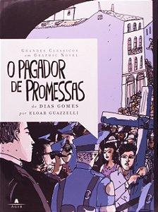 O PAGADOR DE PROMESSAS - GRANDES CLASSICOS EM GRAPHIC NOVEL