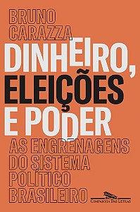 DINHEIRO,ELEIÇÕES E PODER