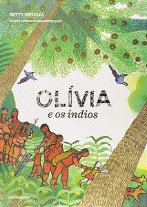 OLIVIA E OS INDIOS