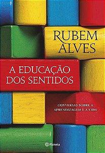 A EDUCAÇÃO DOS SENTIDOS