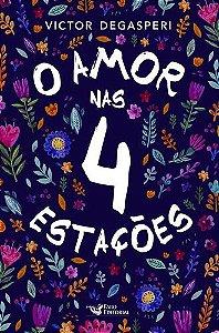 O AMOR NAS 4 ESTACOES