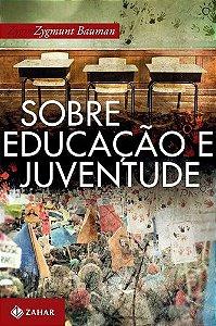 SOBRE A EDUCACAO E JUVENTUDE