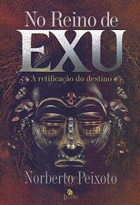 NO REINO DE EXU