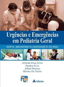 URGÊNCIAS E EMERGÊNCIAS EM PEDIATRIA GERAL